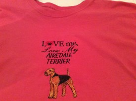 Love Me Love My Airedale Shirt